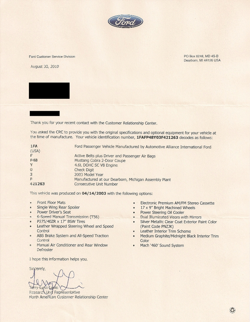 "This is a document that Ford now calls a ""Basic build sheet"" which shows  the VIN information and the build date, as well as the options that came  with the ..."